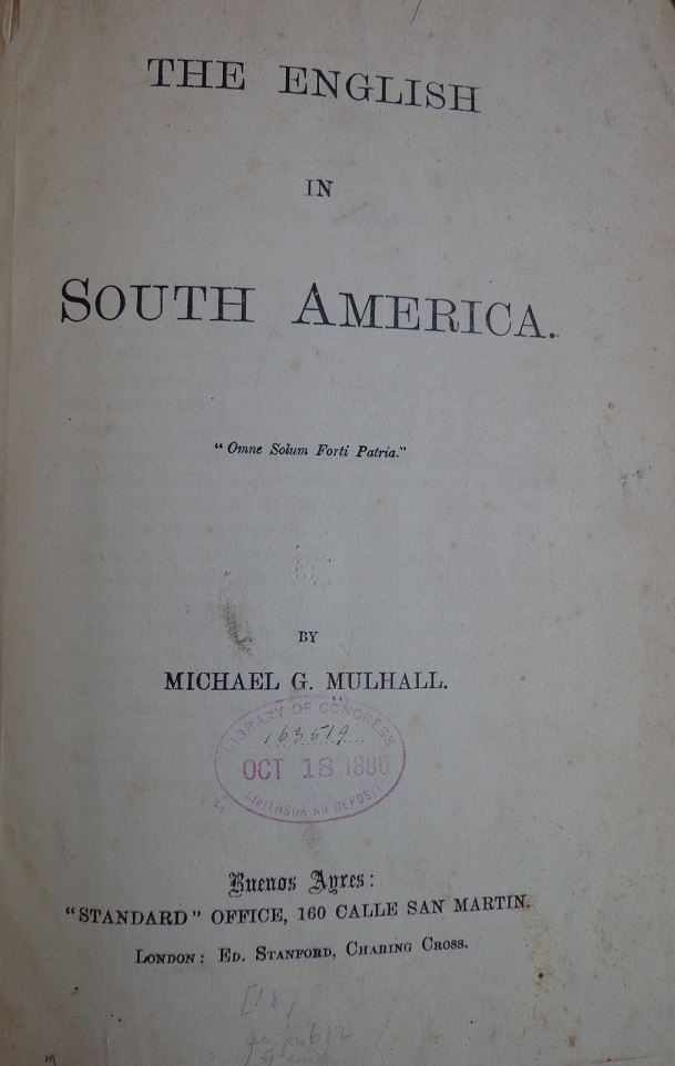 Michael George Mulhall The English in South America